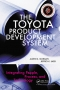 The Toyota Product Development System : Integrating People, Process, and Technology [ 1563272822 / 9781563272820 ]