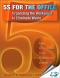 5S for the Office : Organizing the Workplace to Eliminate Wast, (With CD-ROM) [ 1563273187 / 9781563273186 ]