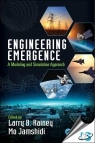 Engineering Emergence : A Modeling and Simulation Approach [ 1138046167 / 9781138046160 ]