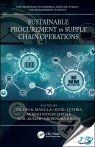 Sustainable Procurement in Supply Chain Operations [ 1138608157 / 9781138608153 ]