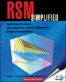 RSM Simplified : Optimizing Processes Using Response Surface Methods for Design of Experiments, (With CD-ROM) [ 1138196282 / 9781138196285 ]