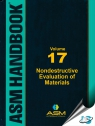 ASM Handbook Volume 17: Nondestructive Evaluation of Materials [ 1627081526 / 9781627081528 ]