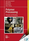 Polymer Processing : Principles and Modeling, 2nd Edition [ 156990605X / 9781569906057 ]