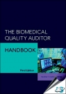 The Biomedical Quality Auditor Handbook, 3rd Edition [ 0873899628 / 9780873899628 ]