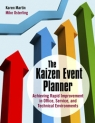 The Kaizen Event Planner : Achieving Rapid Improvement in Office, Service, and Technical Environments (With CD-ROM) [ 0367351366 / 9780367351366 ]