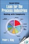 Lean for the Process Industries : Dealing with Complexity, 2nd Edition [ 0367023326 / 9780367023324 ]
