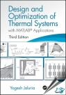 Design and Optimization of Thermal Systems : with MATLAB Applications, 3rd Edition [ 1498778232 / 9781498778237 ]