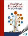 A Practical Field Guide for ISO 9001:2015 [ 0873899407 / 9780873899406 ]