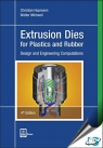 Extrusion Dies for Plastics and Rubber : Design and Engineering Computations, 4th Edition [ 1569906238 / 9781569906231 ]