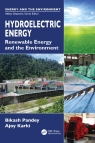 Hydroelectric Energy : Renewable Energy and the Environment [ 1439811679 / 9781439811672 ]