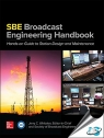 The SBE Broadcast Engineering Handbook : A Hands-on Guide to Station Design and Maintenance [ 0071826262 / 9780071826266 ]
