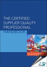 The Certified Supplier Quality Professional Handbook [ 817489053 / 9788174890535 ]