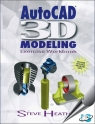 AutoCAD 3D Modeling Exercise Workbook [ 0831136138 / 9780831136130 ]