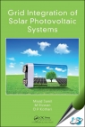 Grid Integration of Solar Photovoltaic Systems [ 1498798322 / 9781498798327 ]